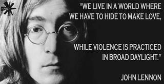 hiding to make love and being violent in broad daylight, john lennon